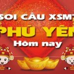 Soi cầu XSMT đài Phú Yên hôm nay